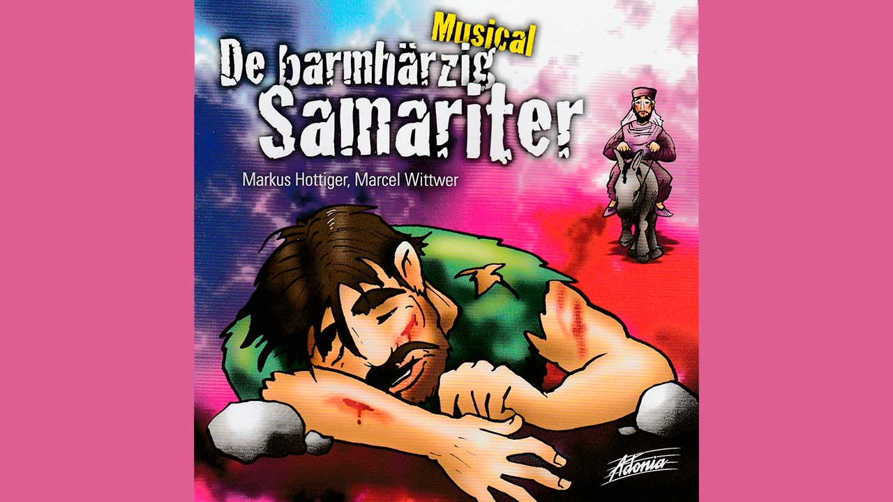 Musical «De barmhärzig Samariter»
