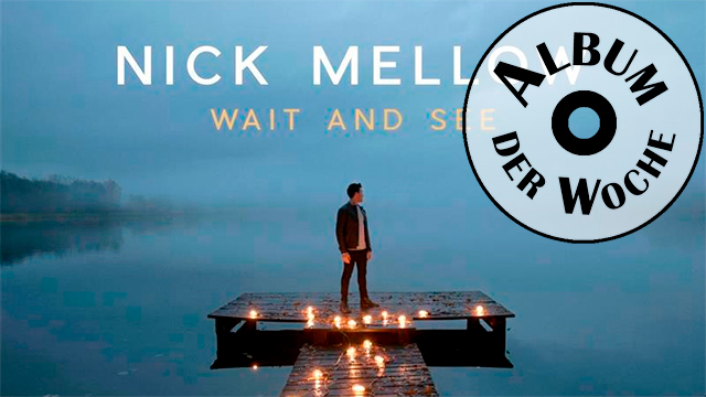 «Wait and See» von Nick Mellow