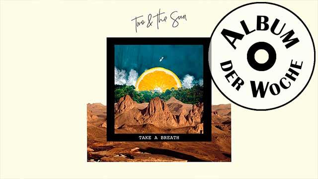 EP «Take A Breath» von Two & The Sun