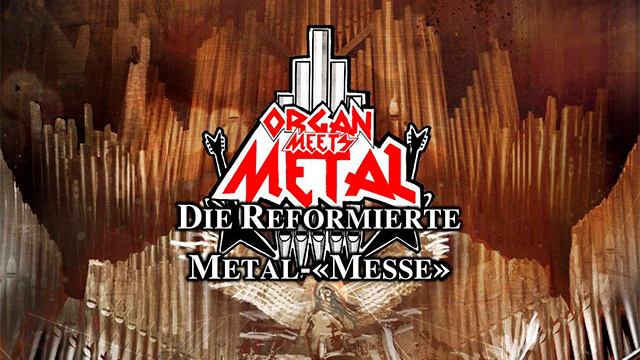 «Organ Meets Metal»
